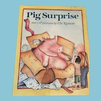 1989 First Edition 'Pig Surprise: Story & Pictures by Ute Krause' Hardcover Book