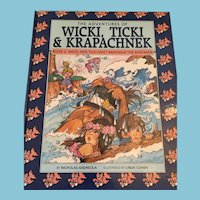1990 'The Adventures of Wicki, Ticki & Krapachnek: Book 2'