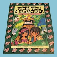 1990 'The Adventures of Wicki, Ticki & Krapachnek : Book 1' Hardcover