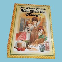 1984 'Our Three Friends Who Stole the Honey?' Hardcover Storybook