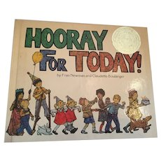 1979 First Edition 'Hurrah for Today' Hardcover Children's Book