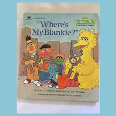 1984 'Where's my Blankie?' Sesame Street/ Golden Press 'Growing Up' Book