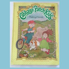 1984 Original 'Cabbage Patch Kids - Making Friends' Hardcover Book