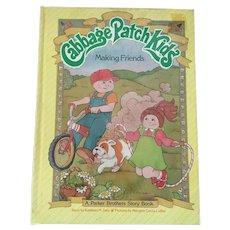 1984 Original 'Cabbage Patch Kids - Making Friends' Hardcover Book