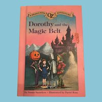 1985 'Dorothy and the Magic Belt' Oz Adventure Hardcover Children's Book