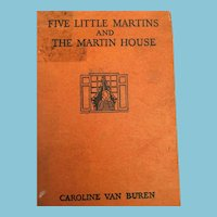 1936 'Five Little Martins and The Martin House' Hardcover Children's  Book