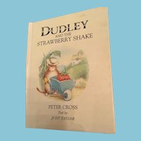 1986 First Edition 'Dudley and the Strawberry Shake' Children's Storybook