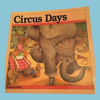 First edition 1988 'Circus Days' Softcover Illustrated Children's Book by Roger Pare