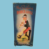 1945 'The So Long Mother Goose' Book of Rhymes and Pictures