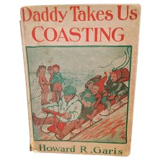 1914 'Daddy Takes Us Coasting' Hard Cover Children's Book
