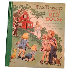 1945  'Mrs. Brown's Little Red House' Illustrated Storybook
