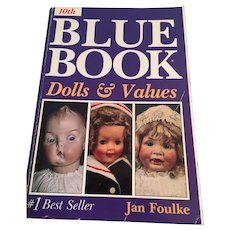 10th Blue Book Dolls and Values' by Jan Foulke