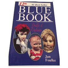12th Blue Book Dolls and Values' by Jan Foulke