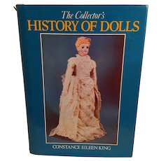 'The Collector's History of Dolls' hard cover book by Constance Eileen King