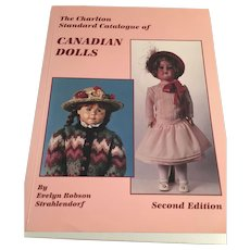 The Carleton Catalogue of Canadian Dolls by Evelyn Robson Strahlendorf