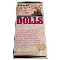 The Knopf Collector's Guides to American Antiques - Dolls' by Wendy Lavitt
