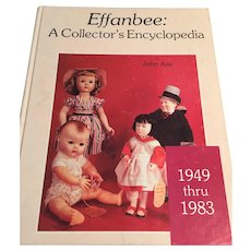 Effanbee: A Collector's Encyclopedia 1949-1983, Hobby House Press