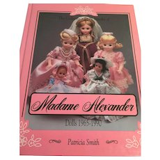 'Encyclopedia of Madame Alexander Dolls 1965-1990' by Patricia Smith (In Memorium)