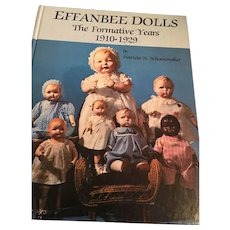 'Effanbee Dolls - The Formative Years 1910-1929' by Patricia Schoonmaker