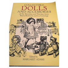 Collectible Dolls and Accessories of the Twenties and Thirties from Sears Roebuck and Co. Catalogues