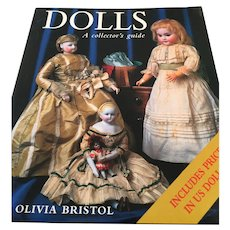 'Dolls: A Collector's Guide' by Olivia Bristol.  Prospero Books, A Division of Chapters (1999)
