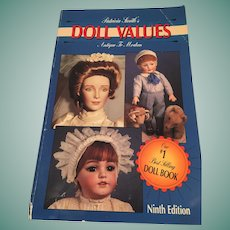 Patricia Smith's Doll Values - Antique to Modern (Ninth Edition)