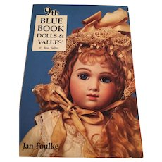 1989 '9th Blue Book Dolls and Values' by Jan Foulke