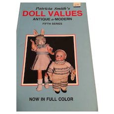(1987) 'Patricia Smith's Doll Values - Antique to Modern (Fifth Series) Collector Books