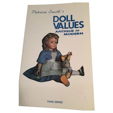 'Patricia Smith's Doll Values - Antique to Modern' (Third Series Collector Books, 1983)