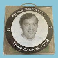 1972 Summit Series Canada-Russia Frank Mahovlich Hockey Puck