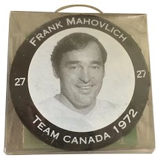 1972 Summit Series Canada-Russia Frank Mahovlich Hockey Puck