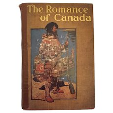 Century Old The Romance of Canada by Herbert Strang