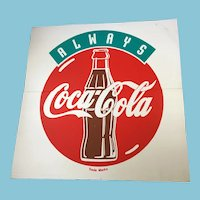 "Nostalgic Circa 1993  Large ""Always Coca Cola"" Corrugated Plastic Sign"