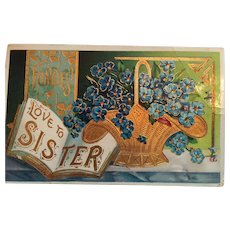 Early 1920s Stamped, Postmarked, Sister Greeting Postcard