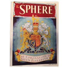 Vintage Royalty Magazine the Sphere Featuring the 1953 Coronation of Queen Elizabeth II: