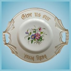 "Very Old 'Give Us Our Daily Bread' 11"" White Bone China Plate"