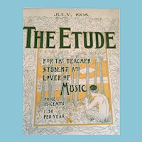 July 1905 'The Etude' Magazine for Teacher, Student, and Lover of Music