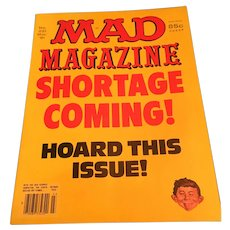 March 1981 Mad Magazine 'Shortage Coming: Hard Times' Issue