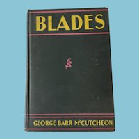 1928 First Edition 'Blades', by George Barr McCutcheon