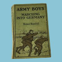 circa 1919  'Army Boys: Marching into Germany' by Homer Randall