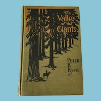 1918 First Edition 'The Valley of the Giants', by Peter B. Kyne