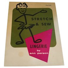 1970 'S-T-R-E-T-C-H and Sew - Instruction Book for Lingerie' by Ann Person