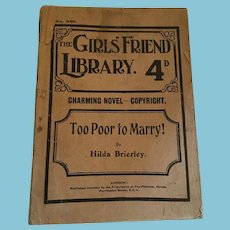May, 1920 'The Girls' Friend Library Charming Novel - Too Poor to Marry