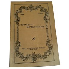 Circa 1890s- 1900 'Freezing a Mother-in-Law' One Act Script