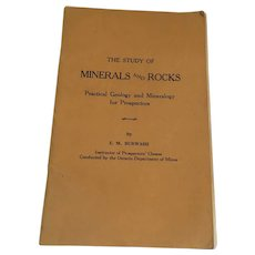 1934 'The Study of Minerals and Rocks' (for Prospectors) Book by E. M. Burwash,