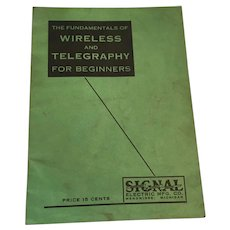 Circa 1930s 'Wireless and Telegraphy for Beginners' Includes Morse Code Lessons