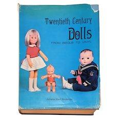 Twentieth century dolls: From bisque to vinyl