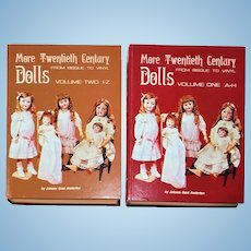 More Twentieth Century Dolls: From Bisque to Vinyl  (Volumes 1 and 2)