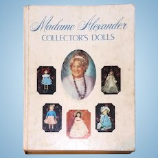 Madame Alexander Collector's Dolls