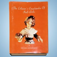 The Collectors Encyclopedia of Half Dolls